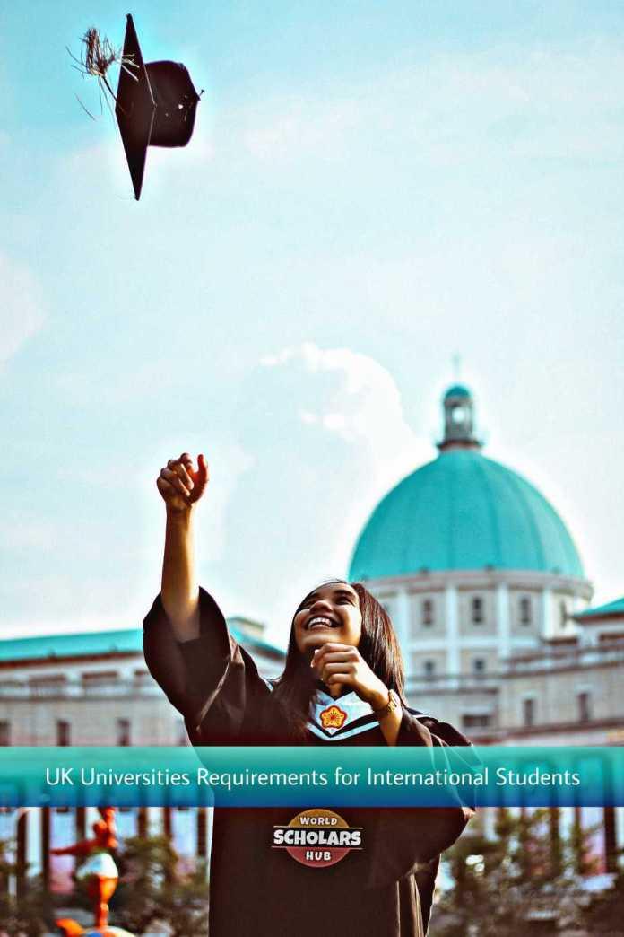 UK Universities Requirements for International Students