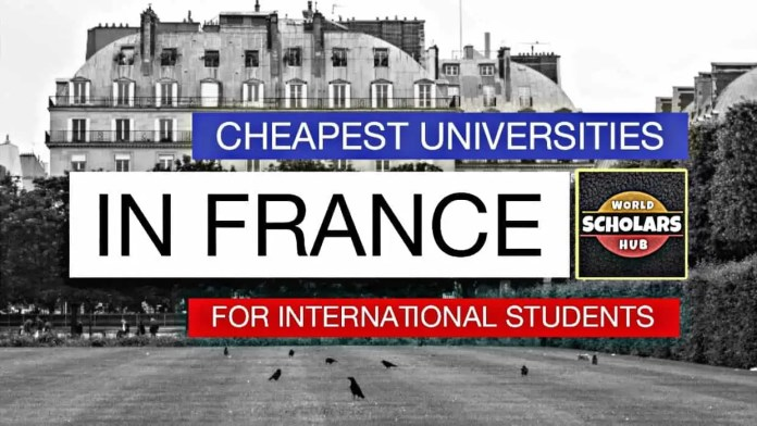 Cheapest Universities in France for International Students