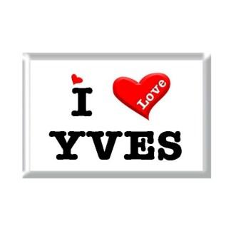 I Love YVES rectangular refrigerator magnet