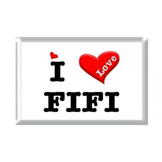 I Love FIFI rectangular refrigerator magnet