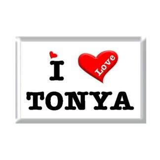 I Love TONYA rectangular refrigerator magnet