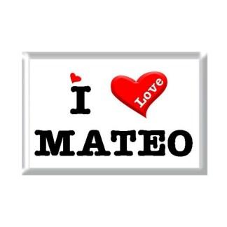 I Love MATEO rectangular refrigerator magnet