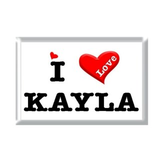 I Love KAYLA rectangular refrigerator magnet