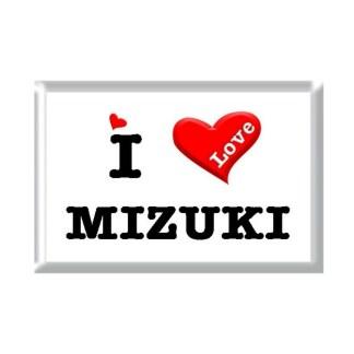 I Love MIZUKI rectangular refrigerator magnet