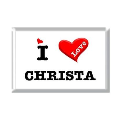 I Love CHRISTA rectangular refrigerator magnet