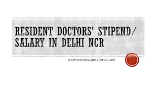 RESIDENT DOCTORS' STIPEND DELHI