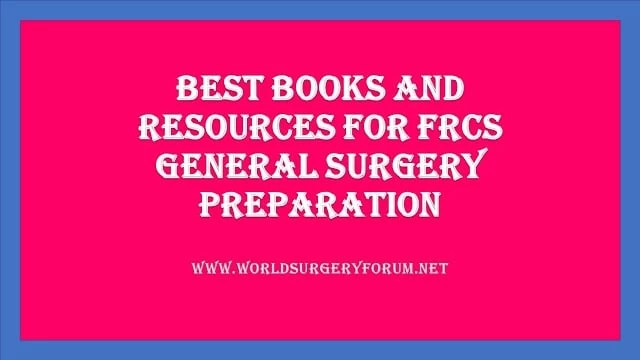 FRCS GENERAL SURGERY PREPARATION