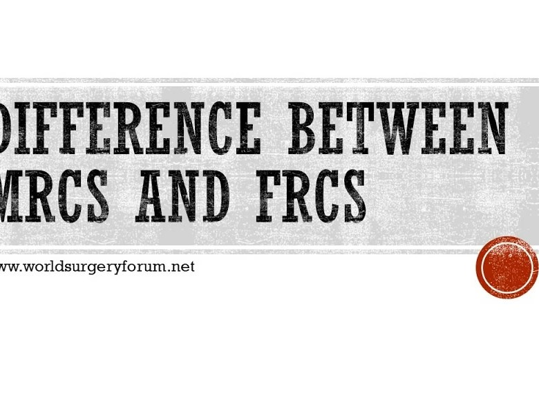 Difference between MRCS and FRCS