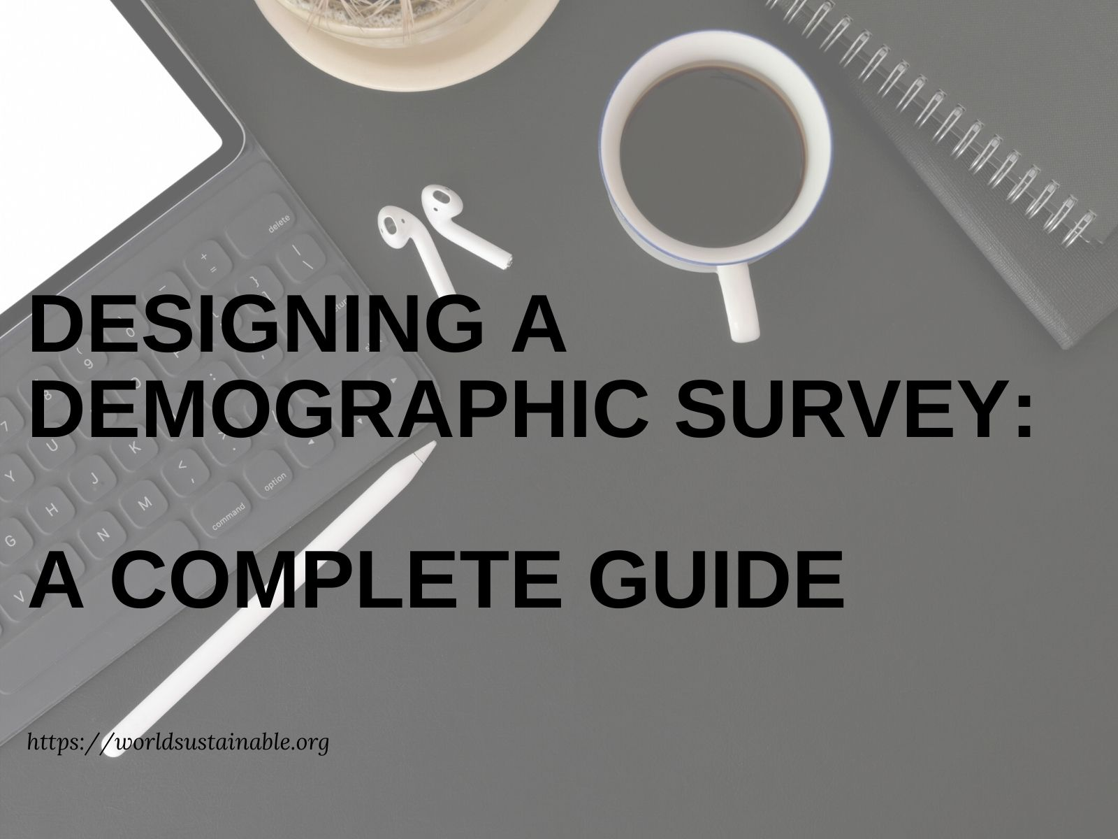 the-design-of-demographic-survey