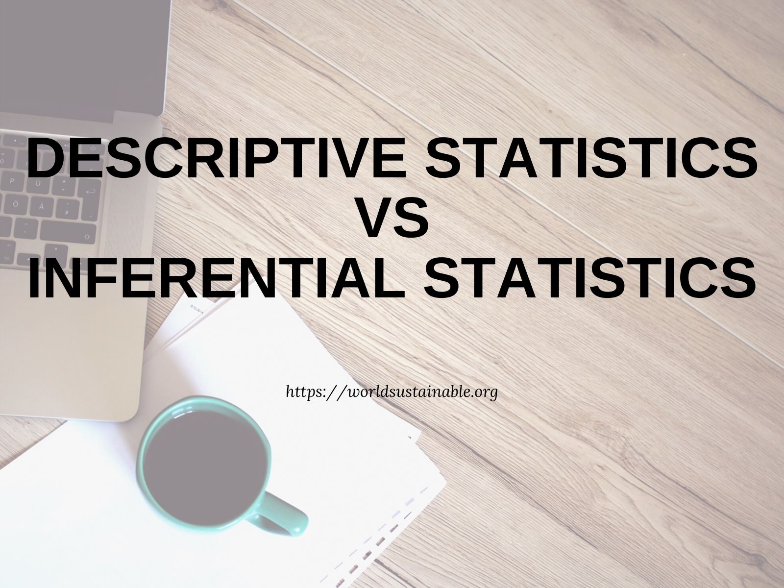 descriptive-statistics-vs-inferential-statistics