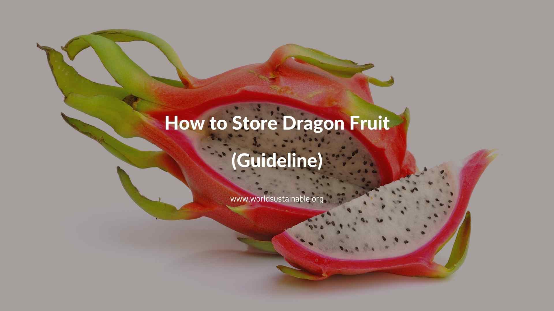how-to-store-dragon-fruit