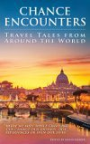 Book Review – Chance Encounters: Travel Tales from Around the World