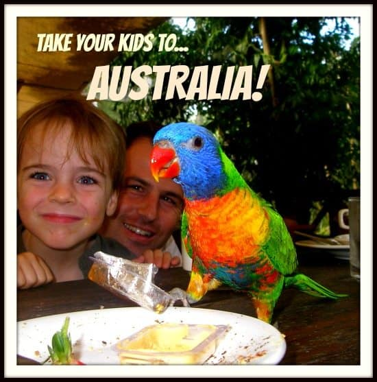 Takeyour kids to australia!