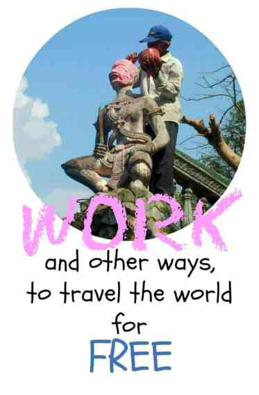 travel the world for free. Work and other ways to travel the world for free.