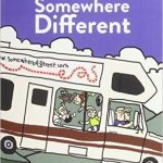 The Ultimate Family Adventure Travel Story: Somewhere Different