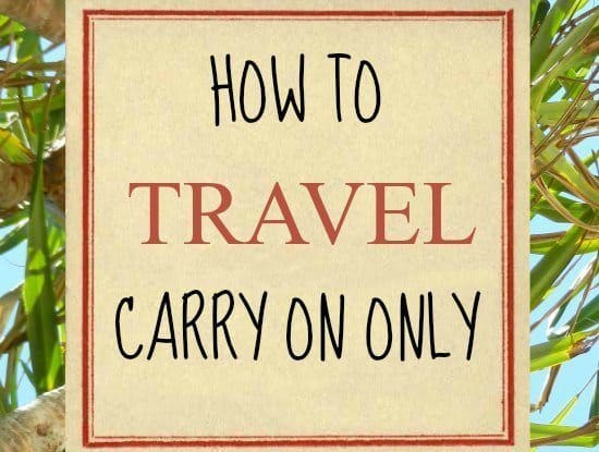 How to travel carry on only. Travelling Carry on only, packing list, tips and ideas from World Travel Family blog