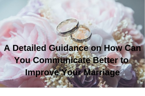 How to Communicate Better With Your Partner to Improve your Marriage 3