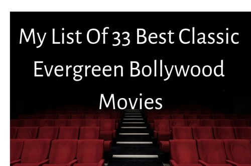 My List of 33 best Classic Evergreen Bollywood Movies 15