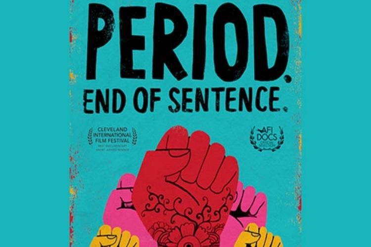 """2019 Oscar nominated best documentary film """"Period. End of sentence"""""""