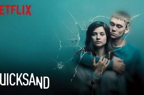 Review of Netflix's Thriller 'Quicksand'- A Worthy of Binge-watching 1
