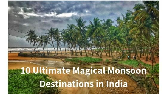 10 Ultimate Magical Monsoon Destinations in India 1