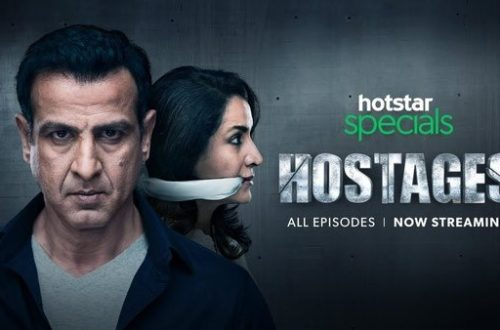 Review of Indian TV Series 'Hostages' on Hotstar 4