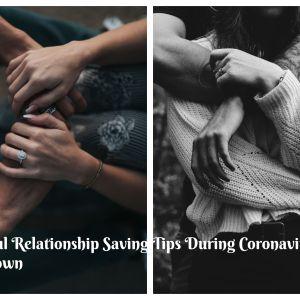 5 Useful Relationship Saving Tips  for Lockdown 2