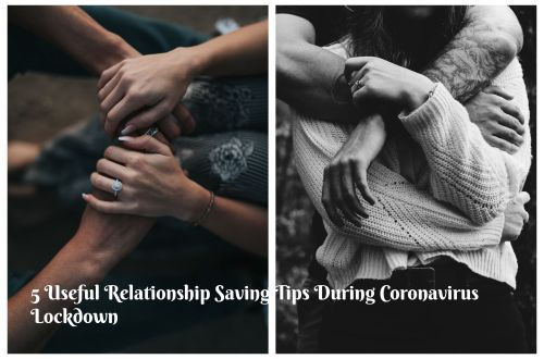 5 Useful Relationship Saving Tips  for Lockdown 4