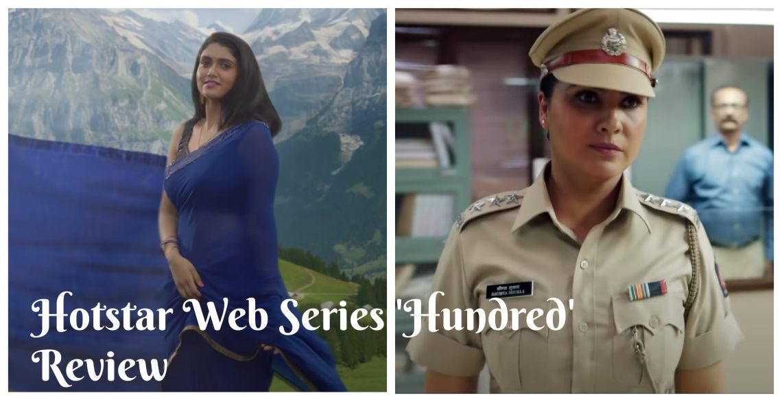 Latest Disney Plus Hotstar Web Series 'Hundred' Review 1