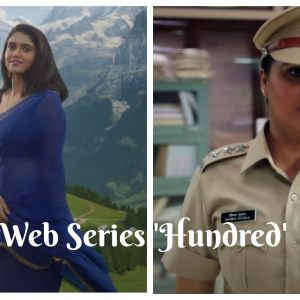 Latest Disney Plus Hotstar Web Series 'Hundred' Review 4
