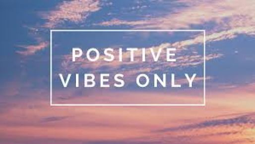 Positive Vibes Only quotes
