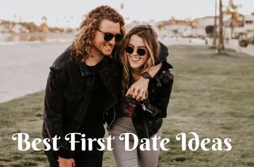 45 Best First Date Ideas