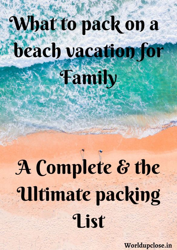 Family beach vacation packing list