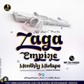 ZagaEmpire X WF DJ Harji – ZagaEmpire Monthly Mixtape (August Edition 2020)