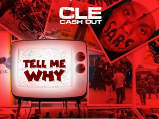 CLE Cashout - Tell Me Why (#EndSars)
