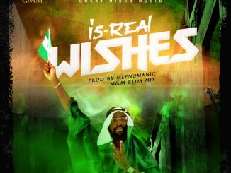 MUSIC: IS-REAL – WISHES