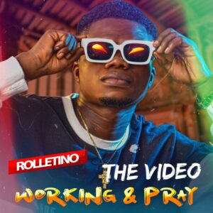 Rolletino - Working And Pray (Video)