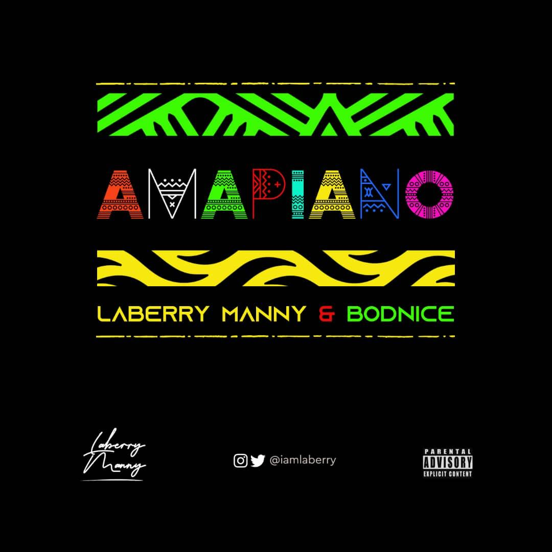 """Laberry Manny - """"Amapiano"""" Ft. Bodnice"""