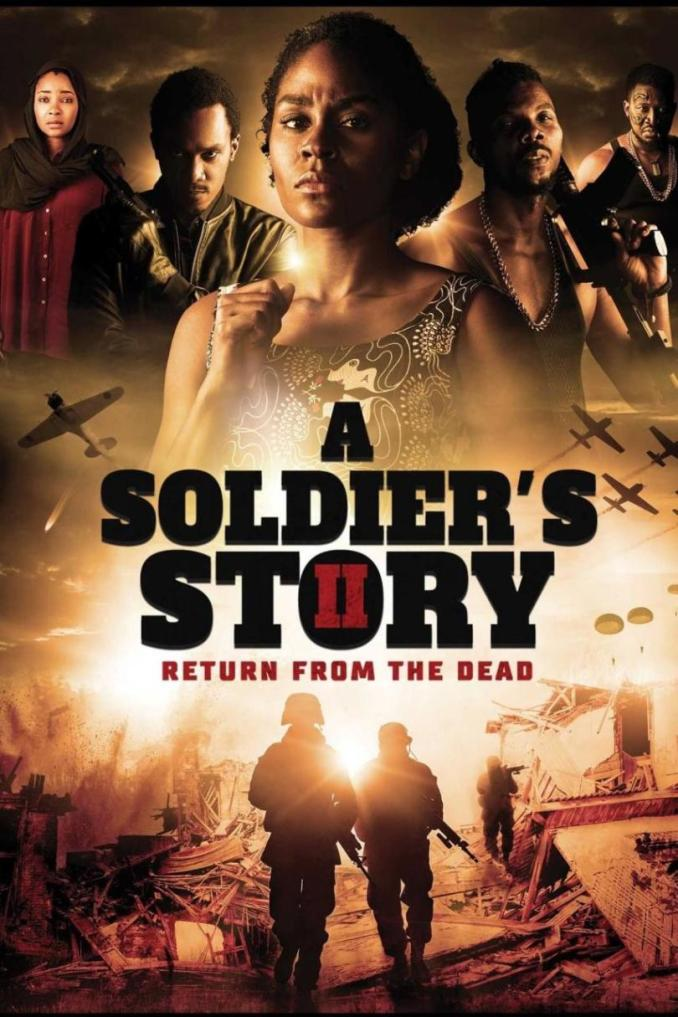 MOVIE: A Soliders Story 2 - Return From The Dead (Nollywood Movie)