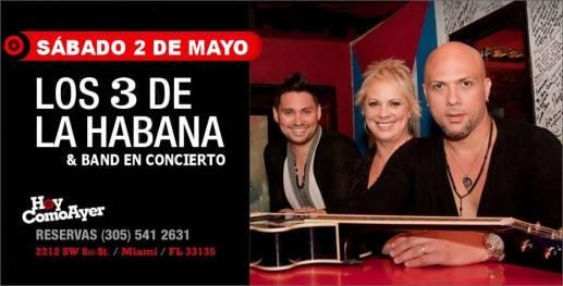02 de mayo - Los Tres de La Habana en Hoy Como Ayer de Miami, Florida
