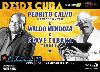 10 de abril - Clave Cubana con Pedrito Calvo y Waldo Mendoza en Buenos Aires