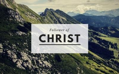 Become A Follower Of Christ
