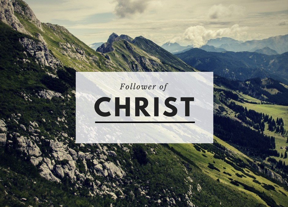 Become A Follower Of Christ