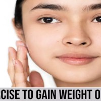 Exercises To Gain Weight On Face