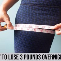 How To Lose 3 Pounds Overnight