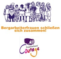 Bergarbeiterfrauen in Courage