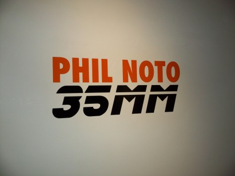 Phil Noto 35 MM Sign