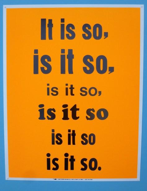 It is So