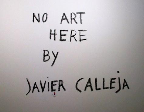 No Art Here Signage