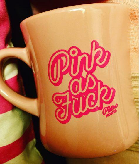 pink as fuck coffee mug photo by gail worley